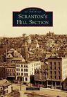 Scranton's Hill Section by Jack Shean (Paperback / softback, 2015)
