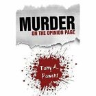 Murder on The Opinion Page 9781438992600 by Tony A. Powers Hardcover