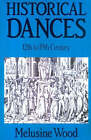 Historical Dances by Melusine Wood (Paperback, 2000)