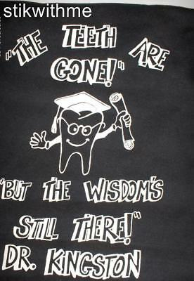 "NWOT Novelty Tee ""The Teeth Are Gone..But The Wisdom's Still There"" ADULT XL BLK"