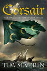Corsair by Tim Severin (Hardback, 2007)