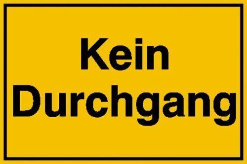 Schild Kein Durchgang Alu 25x15cm 11.5299