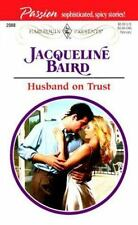 Husband On Trust (Presents Passion) (Passion, 2088), Jacqueline Baird, 037312088
