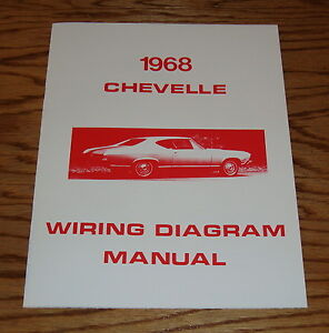 1968 Chevrolet Chevelle Wiring Diagram Manual 68 Chevy | eBay