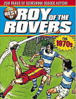 The Best of Roy of the Rovers: The 1970s by Tom Tully (Paperback, 2009)