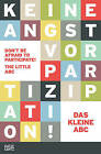 Don't be Afraid to Participate: The Little ABC of Communal Planning and Housing by Hatje Cantz (Paperback, 2016)