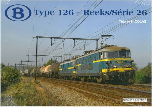 NicolasCollection 978-2-930748-17-7 Buch SNCB NMBS Type126 Reeks/Série26 Neu+OVP