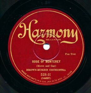 BROWN-MORRIS-Orchestra-on-1927-Harmony-528-H-Rose-of-Monterey
