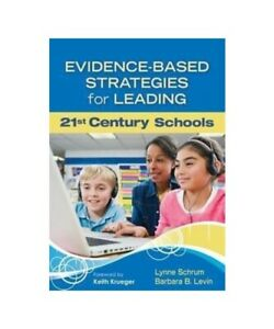 Lynne-R-Schrum-Evidence-Based-Strategies-for-Leading-21st-Century-Schools
