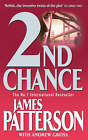 2nd Chance by James Patterson, Andrew Gross (Paperback, 2003)