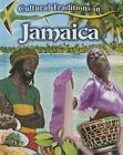 Cultural Traditions in Jamaica by Lynn Peppas (Hardback, 2015)