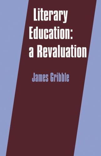 Literary Education Revaluation James Gribble (1983, Trade Paperback) Homeschool