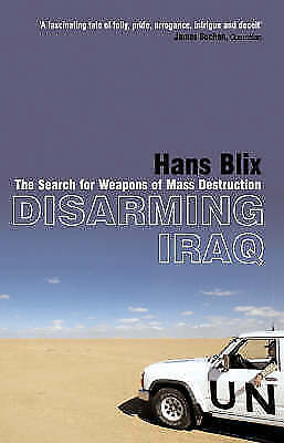 1 of 1 - Disarming Iraq: The Search for Weapons of Mass Destruction, New, Blix, Hans Book