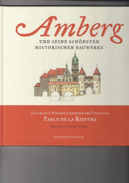 Amberg und seine schönsten historische Bauwerke von Pablo de La Riestra 2008 1a