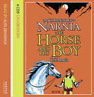 The Horse and His Boy: Complete & Unabridged by C. S. Lewis (CD-Audio, 2003)