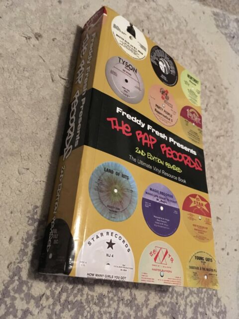 Freddy Fresh presents The Rap Records 2nd edition 900 color pictures Old School