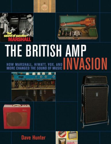The British Amp Invasion How Marshall Hiwatt Vox and More Changed the 000151793