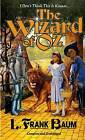 The Wizard of Oz by L. F. Baum (Paperback, 1920)