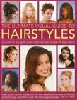 The Ultimate Visual Guide to Hairstyles von Nicky Pope (2011, Taschenbuch)