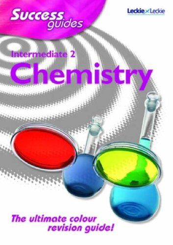 Leckie Student Book,Archie Gibb,David Hawley INTER 2 CHEMISTRY SUCCESS GUIDE