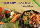 Stay Slim Eat Right by Nita Mehta (Paperback, 1999)