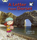 A Letter from Dorset: Set 11: Non-Fiction by Emma Lynch (Paperback, 2010)
