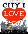 City I Love by Abrams (Hardback, 2009)