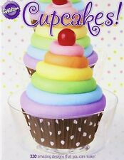 Wilton Cupcakes! Book from Wilton #1041 - NEW