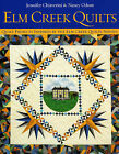 Elm Creek Quilts: Quilt Projects Inspired by the Elm Creek Novels by Jennifer Chiaverini, Nancy Odom (Paperback, 2003)