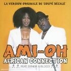 Ami-Oh [CD Single] African Connection Feat. Denise & Bloco