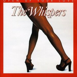 The-Whispers-Open-Up-Your-Love-New-CD-Canada-Import