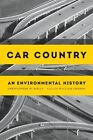 Car Country: An Environmental History by Christopher W. Wells (Paperback, 2014)