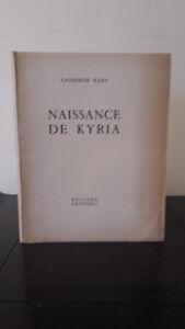 Dedicace-Par-L-039-auteur-Catherine-Kany-Naissance-De-Kyria-1952