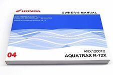 New Owners Manual  Aquatrax 04 ARX1200 R12X Turbo OEM Honda Operators Book  #P42
