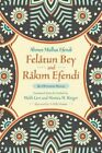Felatun Bey and Rakim Efendi: An Ottoman Novel by Ahmet Mithat Efendi (Paperback, 2016)
