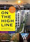 On the High Line von AnnikLa Farge, Rick Darke und Annik La Farge (2012, Taschenbuch)