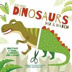 Dinosaurs Mix and Match by Agnese Baruzzi (Board book, 2015)