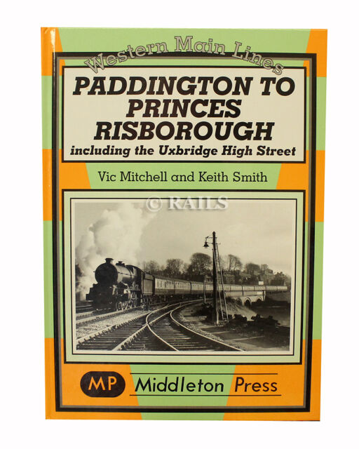 Paddington to Princes Risborough by Vic Mitchell, Keith Smith (Hardback, 2002)