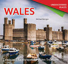 Wales Undiscovered: Landmarks, Landscapes & Hidden Treasures by Michael Kerrigan (Paperback, 2013)