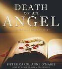 Death of an Angel: A Sister Mary Helen Mystery by Sister Carol Anne O'Marie (CD-Audio, 2013)