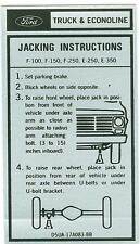 1975 76 77 78 79  FORD F-100,F-150,  F-250, E-250, E-350  JACK INSTRUCTIONS