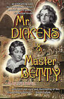 Mr Dickens & Master Betty by Alan Stockwell (Paperback, 2010)