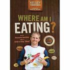 Where am I Eating?: An Adventure Through the Global Food Economy with Discussion Questions and a Guide to Going  Glocal by Kelsey Timmerman (Paperback, 2014)