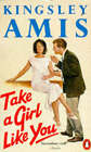 Take a Girl Like You by Kingsley Amis (Paperback, 1970)
