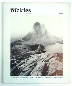 CANADIAN ROCKIES ANNUAL Outdoors Magazine | Vol. 01 | First Issue | 074470716044