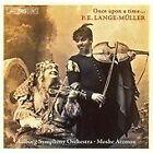 Peter Erasmus Lange-Muller - P.E. Lange-Müller: Once upon a time... (2005)