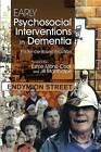 Early Psychosocial Interventions in Dementia: Evidence-Based Practice by Jessica Kingsley Publishers (Paperback, 2008)