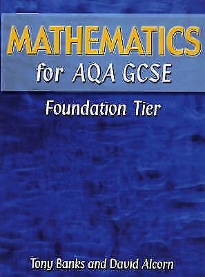 Mathematics for AQA GCSE Foundation Tier