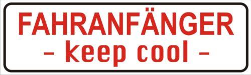 Magnetfolie Magnetschild  Fahranfänger keep cool für KFZ  20 x 6 cm