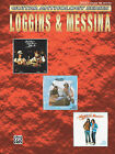 Loggins & Messina by Alfred Publishing Co., Inc. (Paperback / softback, 1997)